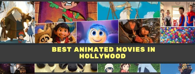 Best Animated Movies In Hollywood